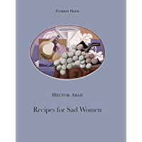Recipes for Sad Women (Pushkin Collection)