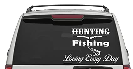 7c1d0cced06351 SDA Image Design Shop Hunting Fishing Decals for Cars Hunting Fishing  Loving Everyday Decorative Vinyl Decals