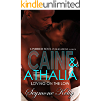 Caine & Athalia: Loving On The Low
