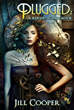 Plugged: A Time Travel Adventure Thriller (The Rewind Agency Book 2)