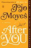 After You: A Novel (Me Before You Trilogy Book 2) (English Edition)