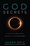 God Secrets: A Life Filled With Words of Knowledge (English Edition)