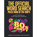 THE OFFICIAL WORD SEARCH PUZZLE BOOK OF THE 1980's: SIT BACK AND RELAX WITH THESE LARGE-PRINT CHALLENGES (Word Puzzles for th
