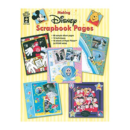 Amazon Hot Off The Press Making Disney Scrapbook Pages
