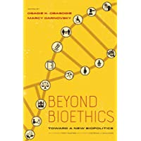Beyond Bioethics: Toward a New Biopolitics