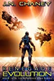Renegade Evolution: An Intergalactic Space Opera Adventure