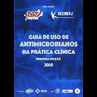 Guia de uso de antimicrobianos na prática clínica
