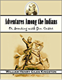 Adventures Among the Indians; Or, Scouting with Gen. Custer (1884)