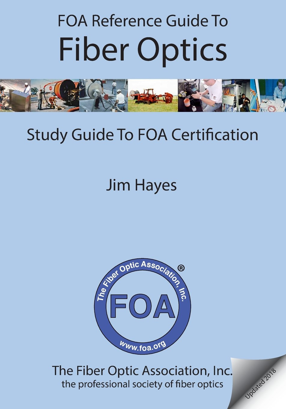 Buy Foa Reference Guide To Fiber Optics Study Guide To Foa