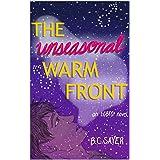 The Unseasonal Warm Front