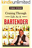 Cruising Through Life As A Bartender