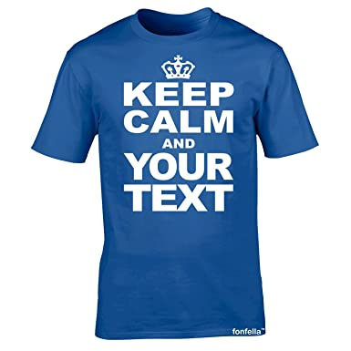 45527678 PERSONALISED KEEP CALM UNISEX T SHIRTS (Royal Blue) New Adult Men Ladies  Premium Soft Style Custom keepcalm tshirt - Your Text Top - design Carry On  Gift ...