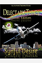 Delectable Things: Special Edition Kindle Edition