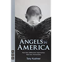 Angels in America: Part One [Millennium Approaches] & Part Two [Perestroika] ((NHB Modern Plays))