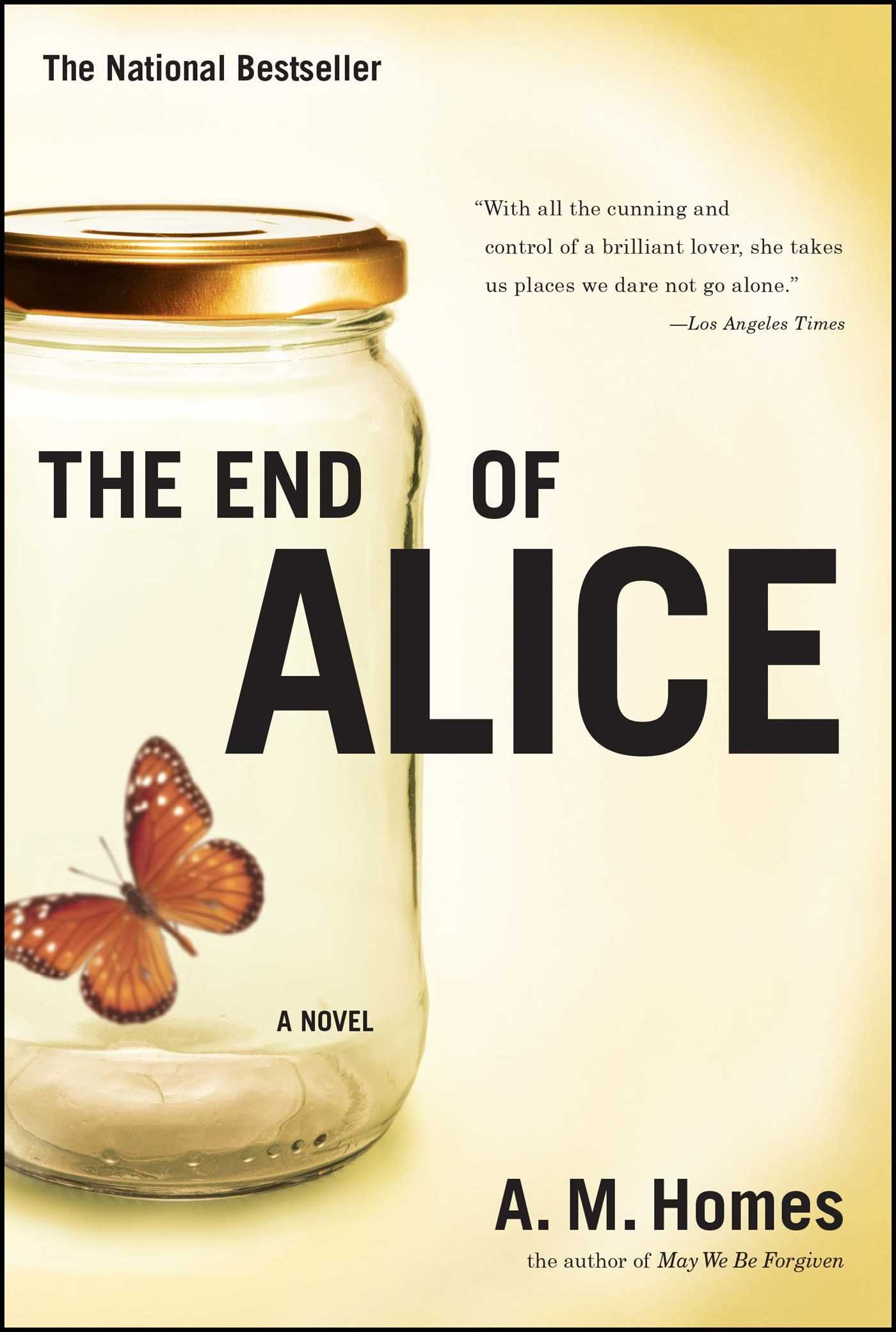 The End Of Alice By Am Homes