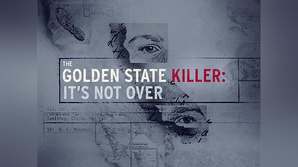 The Golden State Killer: It's Not Over - Season 1