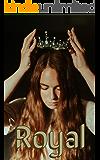 Royal: A Historical Romance Novel (Aristocracy Book 2)