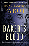 The Baker's Blood: The Nicolas Le Floch Investigations