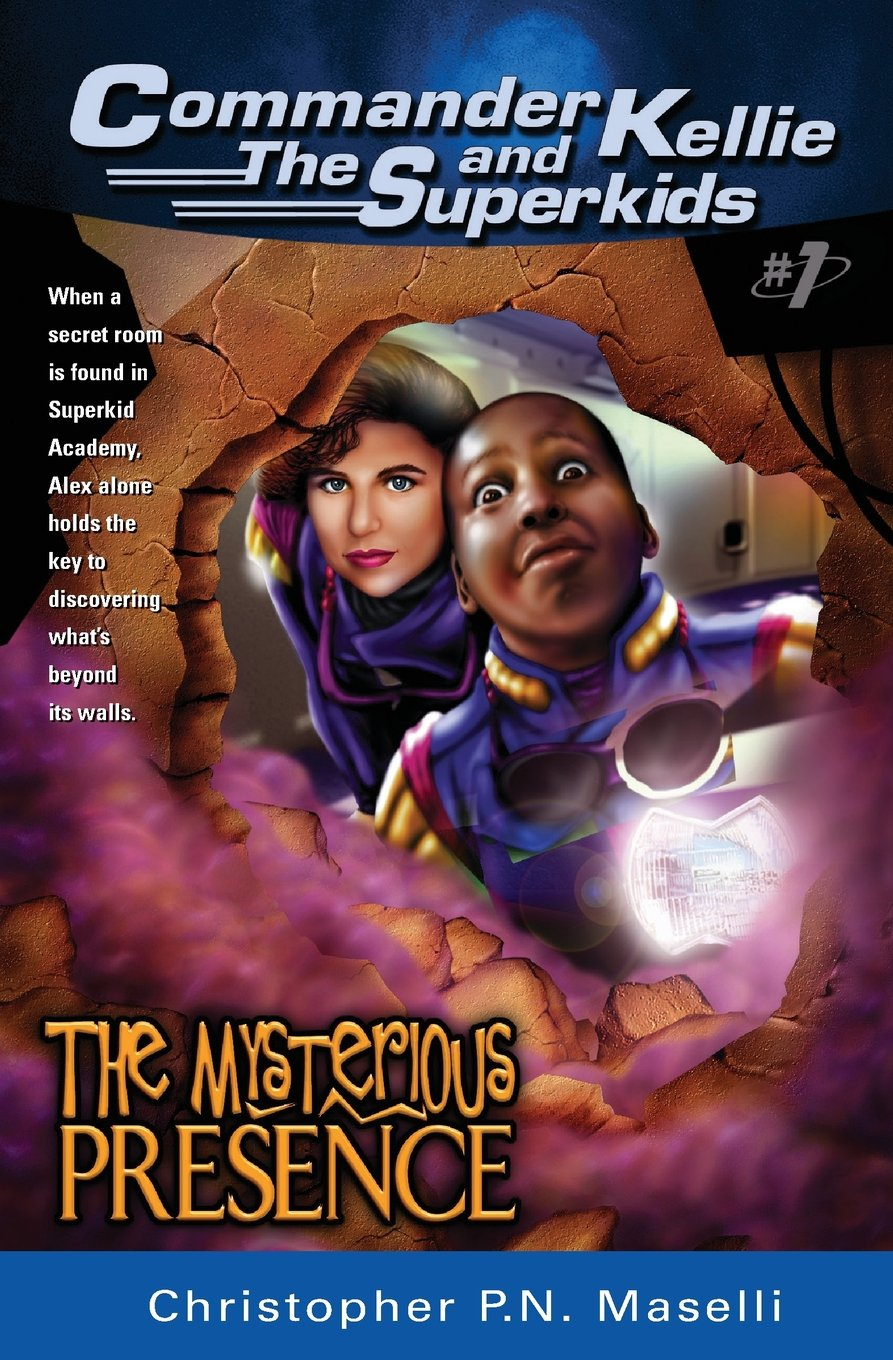 Download Commander Kellie and the Superkids Vol. 1: The Mysterious Presence pdf epub