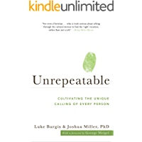 Unrepeatable: Cultivating the Unique Calling of Every Person
