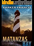 Matanzas Bay (A Quint Mitchell Mystery Book 1)