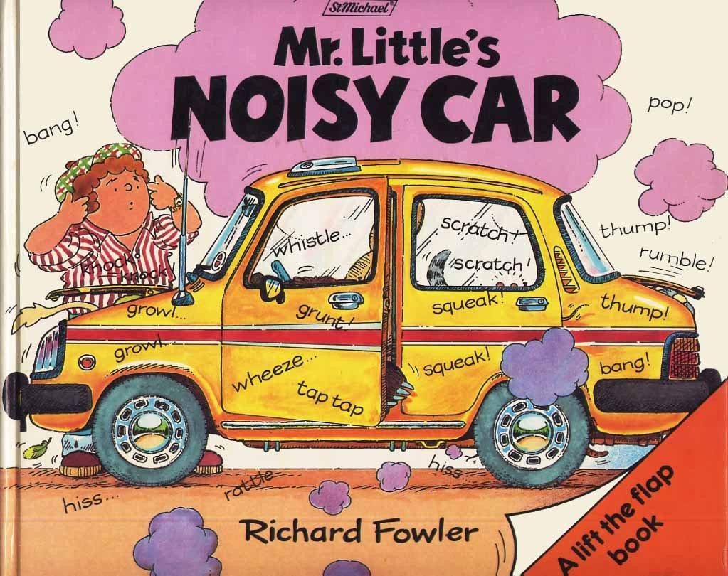 Mr Little's Noisy Car: Richard Fowler: 9780434938001: Books
