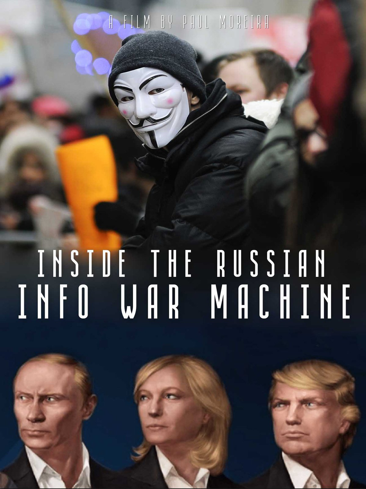 Inside the Russian Info War Machine on Amazon Prime Video UK