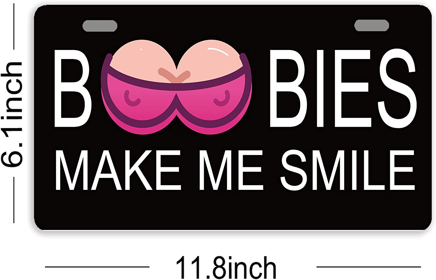 Boobies Make Me Smile Metal Novelty License Plate Tag