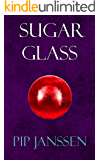 Sugar Glass (Tales of Vertiga Book 2)
