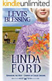 Levi's Blessing: Cowboys of Coulee Crossing (Romancing the West Book 4)