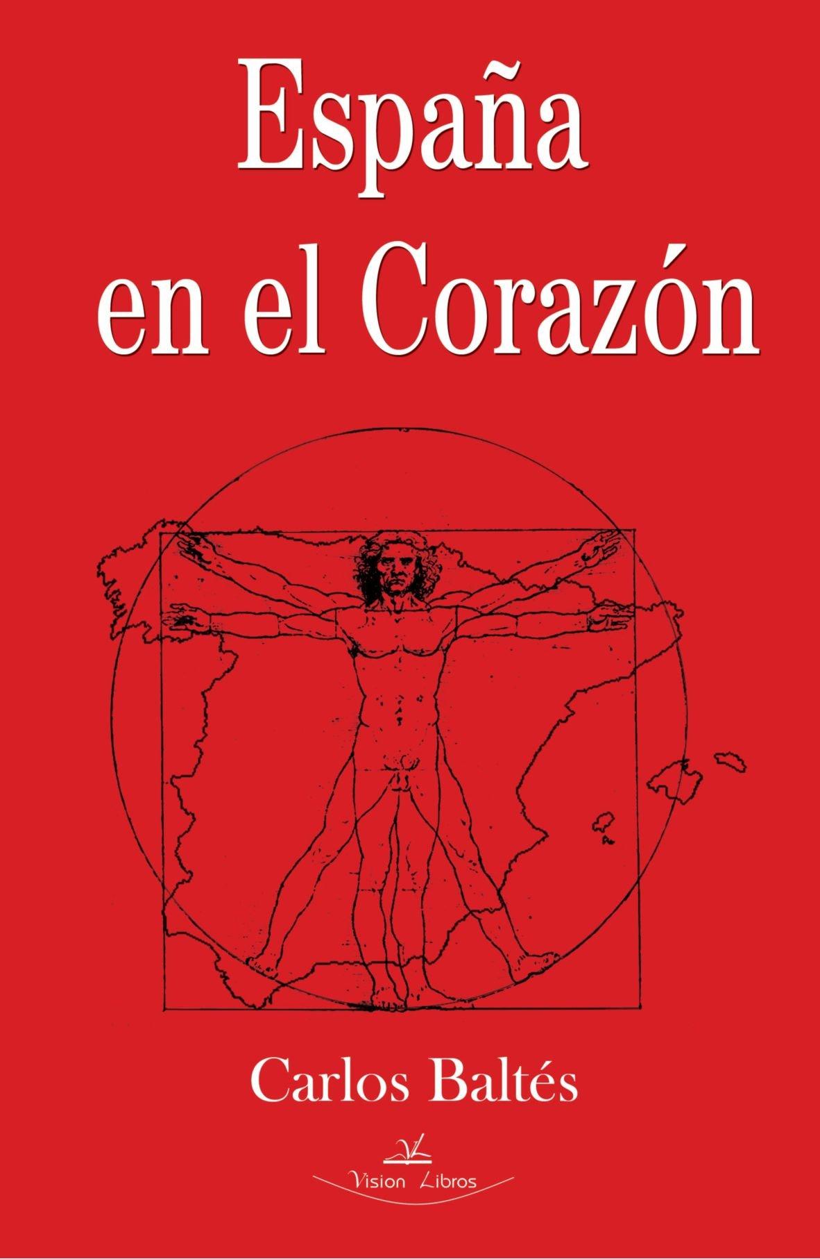 España En El Corazon: Amazon.es: Baltes, Carlos: Libros