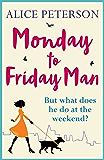 Monday to Friday Man