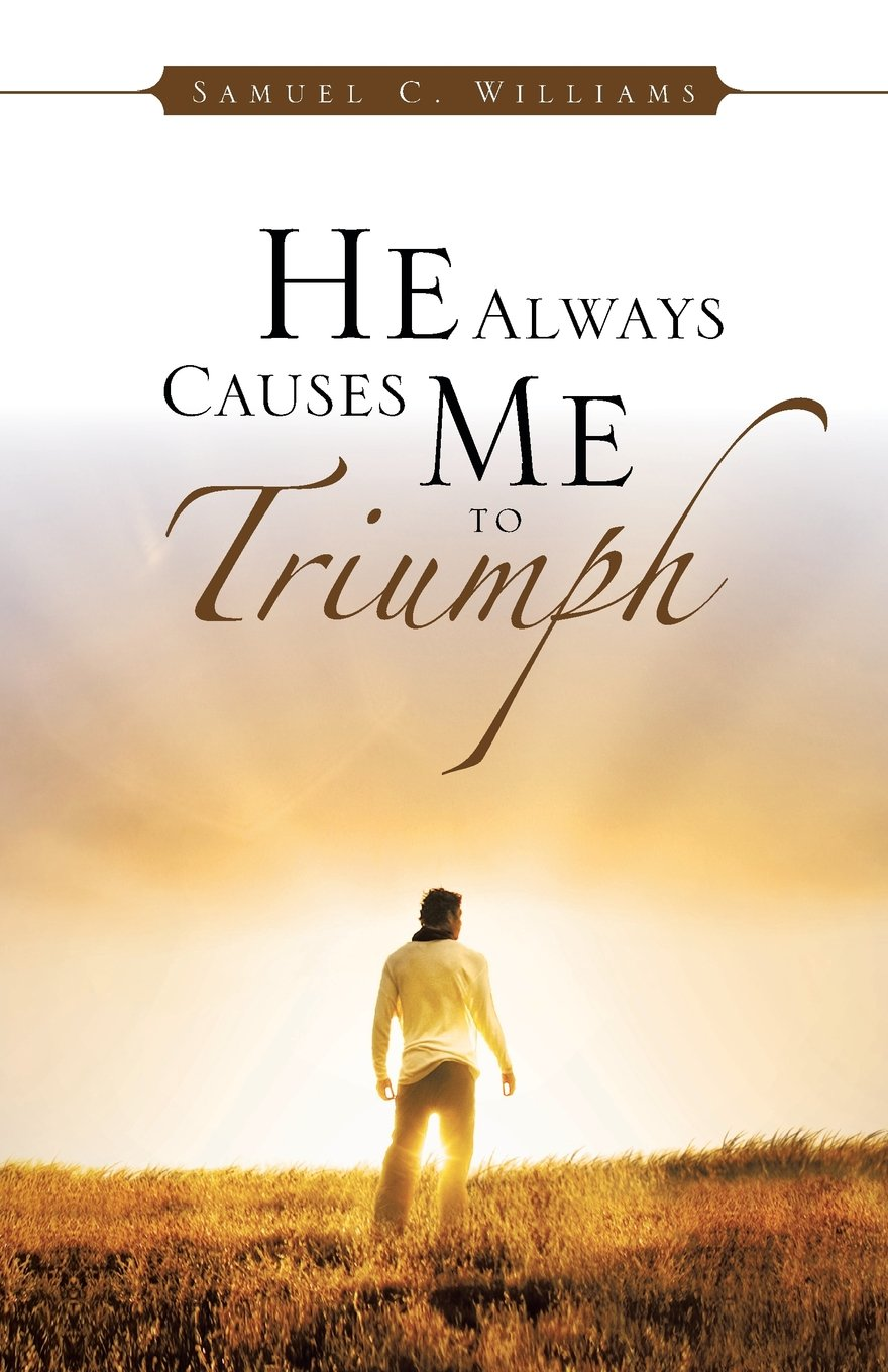 He Always Causes Me to Triumph Text fb2 ebook