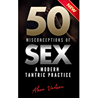 50 Misconceptions of Sex: A Modern Tantric Practice (English Edition)