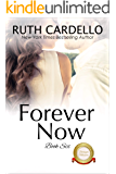 Forever Now (The Barrington Billionaires Book 6)