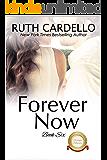 Forever Now (The Barrington Billionaires Book 6)