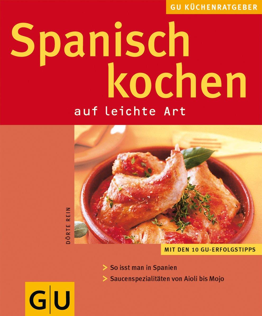Spanisch kochen: auf leichte Art