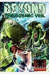 Beyond the Cosmic Veil Paperback