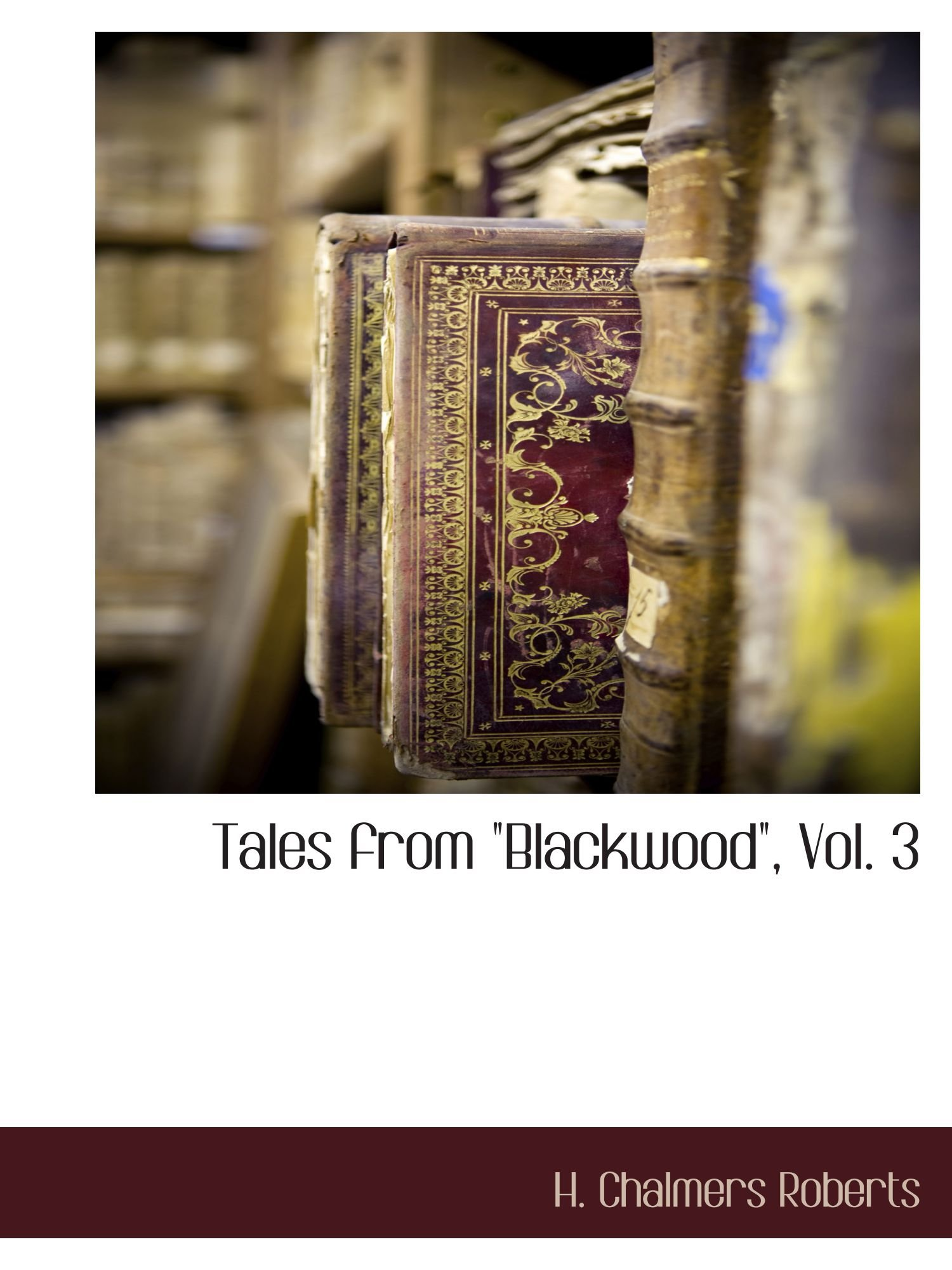 "Download Tales from ""Blackwood"", Vol. 3 pdf epub"