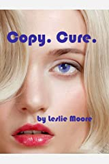 Copy. Cure.: A Nanotechnology Adventure Kindle Edition