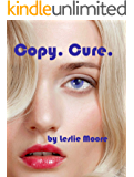 Copy. Cure.: A Nanotechnology Adventure (English Edition)