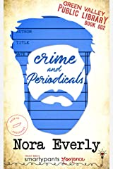 Crime and Periodicals (Green Valley Library Book 2) Kindle Edition