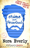 Crime and Periodicals (Green Valley Library Book 2)