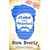 Crime and Periodicals: A Heartfelt Single Dad Romance (Green Valley Library Book 2) (English Edition)