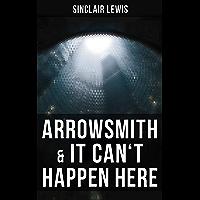 Arrowsmith & It Can't Happen Here