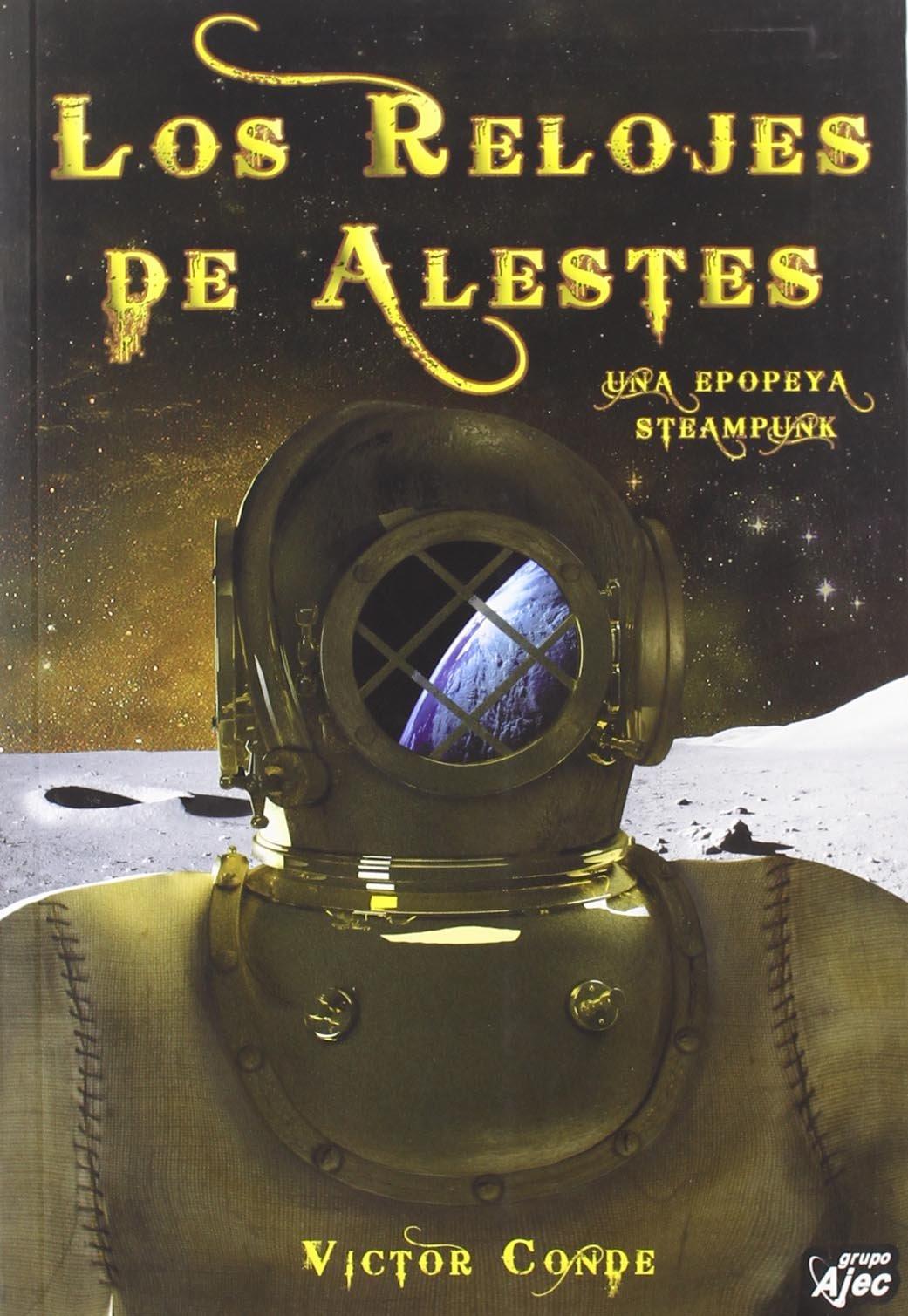 RELOJES DE ALESTES, LOS (Spanish) Paperback – January 1, 1900
