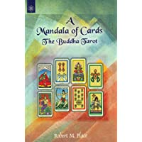 A Mandala of Cards the Buddha Tarot