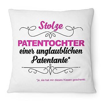 Fashionalarm Kissen Stolze Patentochter Unglaubliche