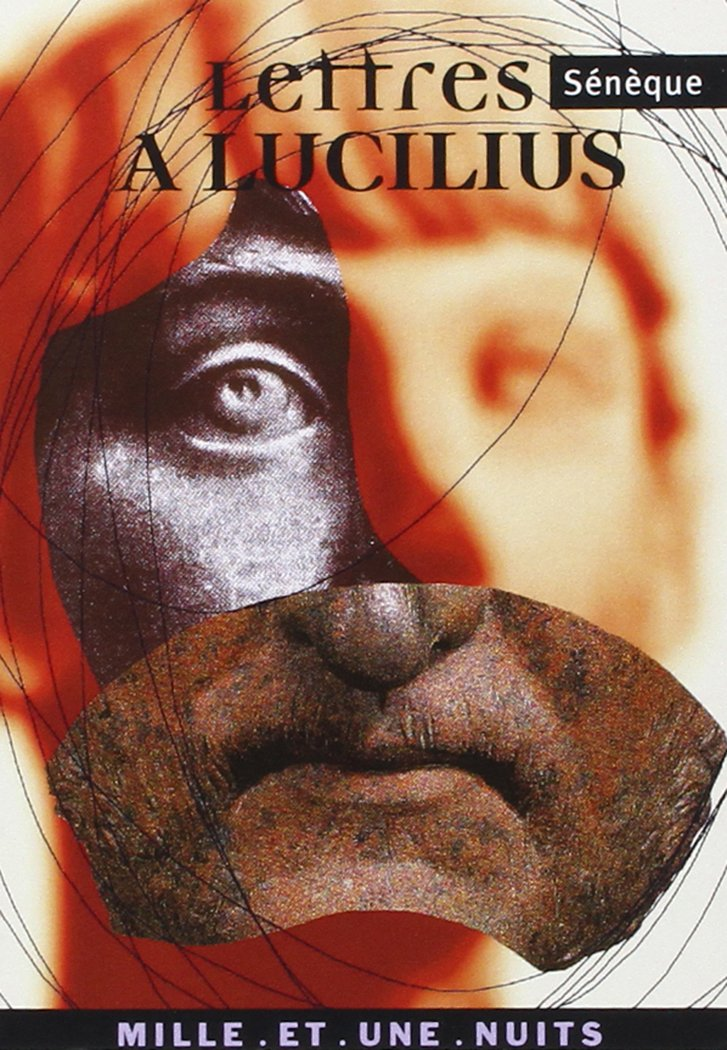 Lettres à Lucilius Poche – Grands caractères, 23 janvier 2002 Sénèque Mille et Une Nuits 284205637X AUK284205637X