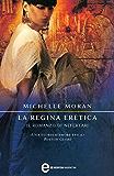La regina eretica. Il romanzo di Nefertari (eNewton Narrativa)